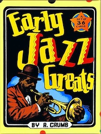 EARLY JAZZ GREATS                                                 BY R. CRUMB