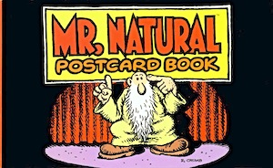 MR. NATURAL                                                 POSTCARD BOOK BY R.                                                 CRUMB